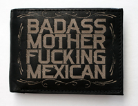 Badass Mother F#cking Mexican Leather Wallet